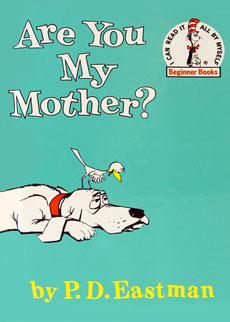 Are You My Mother Dr. Seuss
